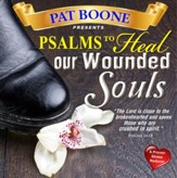 Pat Boone Presents Psalms to Heal our Wounded Souls