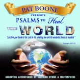 Pat Boone Presents Psalms to Heal the World