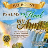 Pat Boone Presents Psalms to Heal my Aunt