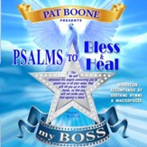 Pat Boone Presents Psalms to Bless & Heal my Boss