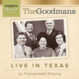 The Goodmans: Live In Texas