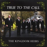 True To The Call CD
