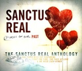 Pieces Of Our Past: The Sanctus Real Anthology, 3 CDs
