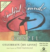 Celebrate (He Lives), Accompaniment CD