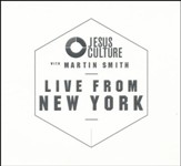 Jesus Culture with Martin Smith: Live from New York