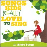 Songs Kids Really Love To Sing: 17 Bible Songs [Music Download]