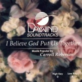 I Believe God Put Us Together, Accompaniment CD
