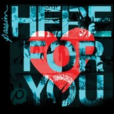 Here For You CD
