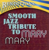 Smooth Jazz Tribute: Mary Mary CD