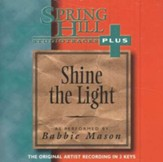 Shine The Light, Accompaniment CD