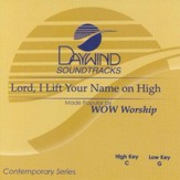 Lord, I Lift Your Name on High, Acc CD