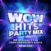 WOW Hits: Party Mix