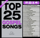 Top 25 Gospel Songs 2014 Edition
