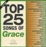 Top 25 Songs of Grace--2 CDs
