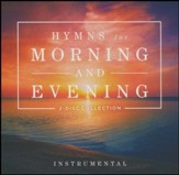 Hymns for Morning and Evening CD Collection