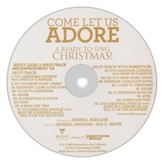 Come Let Us Adore: A Ready to Sing Christmas (Split-Track Accompaniment)