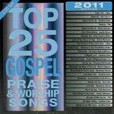 Top 25 Gospel Praise & Worship Songs 2011 Edition, 2 CDs