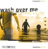 Wash Over Me (CD Trax)  - Slightly Imperfect