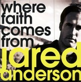 Where Faith Comes From CD