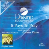 It Pays To Pray, Accompaniment CD