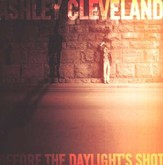 Before The Daylight's Shot CD