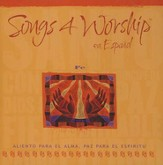 Songs 4 Worship en Español: Fe, CD