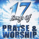 17 Songs of Praise & Worship CD