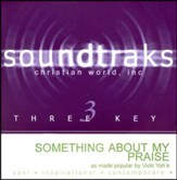 Something About My Praise, Acc CD