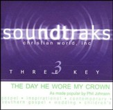 The Day He Wore My Crown, Accompaniment CD
