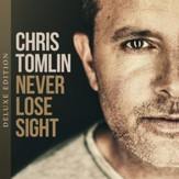 Never Lose Sight, Deluxe Edition [Music Download]