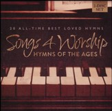 Hymns of the Ages: Songs 4 Worship