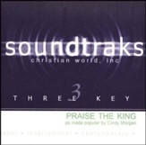 Praise The King, Accompaniment CD