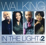 Walking In The Light, Volume 2