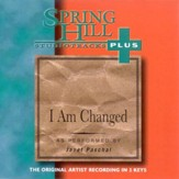 I Am Changed, Accompaniment CD
