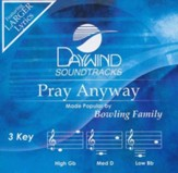 Pray Anyway, Accompaniment CD