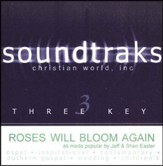 Roses Will Bloom Again, Acc CD