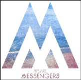 We Are Messengers [Music Download]
