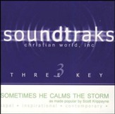 Sometimes He Calms the Storm, Acc CD