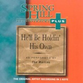 He'll Be Holdin' His Own, Accompaniment CD