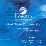 Next Time You See Me, Accompaniment CD