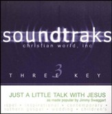 Just A Little Talk With Jesus, Accompaniment CD