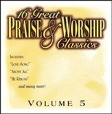 16 Great Praise & Worship Classics, Volume 5 CD