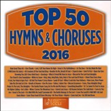 Top 50 Hymns & Choruses, 2016 Edition--3 CDs