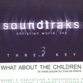 What About The Children, Accompaniment CD
