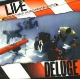 Deluge: Live from Bethany World Prayer Center CD