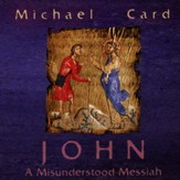 John CD: The Misunderstood Messiah