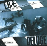 Deluge: Live From Bethany World Prayer Center (CD Trax)