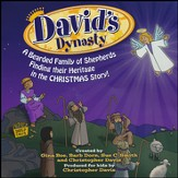 David's Dynasty: A Bearded Family of Shepherds Finding their Heritage in the CHRISTMAS Story! (Listening CD)