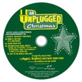 An Unplugged Christmas: A Simple Plus Musical About the Biggest, Brightest Christmas Show Ever! (Split-Track  Accompaniment CD)