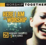 Worship Together: Here I Am To Worship CD